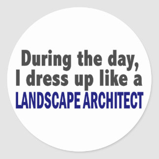 During The Day I Dress Up Like Landscape Architect Stickers