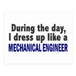 During The Day I Dress Up Like Mechanical Engineer Postcard