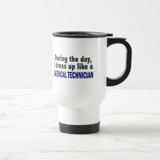During The Day I Dress Up Like Medical Technician 15 Oz Stainless Steel Travel Mug