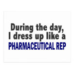 During The Day I Dress Up Like Pharmaceutical Rep Post Card