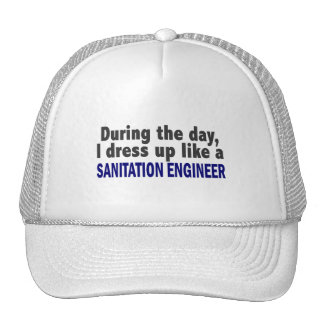 During The Day I Dress Up Like Sanitation Engineer Trucker Hats