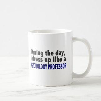 During The Day I Dress Up Psychology Professor Classic White Coffee Mug