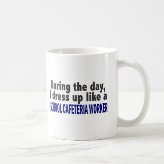 During The Day I Dress Up School Cafeteria Worker Classic White Coffee Mug