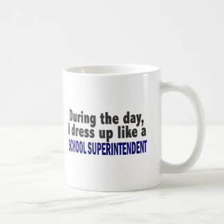 During The Day I Dress Up School Superintendent Classic White Coffee Mug