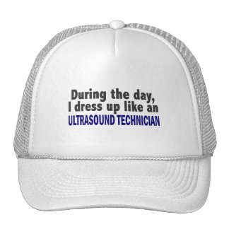 During The Day I Dress Up Ultrasound Technician Trucker Hats