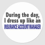 During The Day Insurance Account Manager Round Stickers