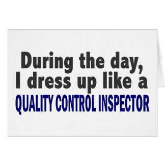 During The Day Quality Control Inspector Card