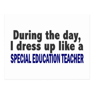 During The Day Special Education Teacher Postcard