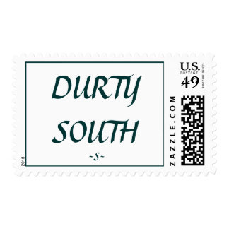 DURTY SOUTH POSTAGE STAMPS