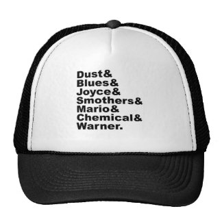 Dust & Blues & Joyce & Smothers & Mario & Chemical Trucker Hat
