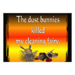 Dust bunnies killed my cleaning fairy custom announcement