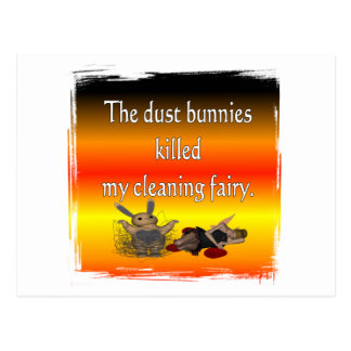 Dust bunnies killed my cleaning fairy post cards