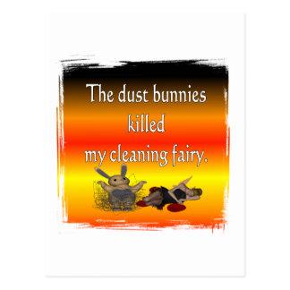 Dust bunnies killed my cleaning fairy postcard