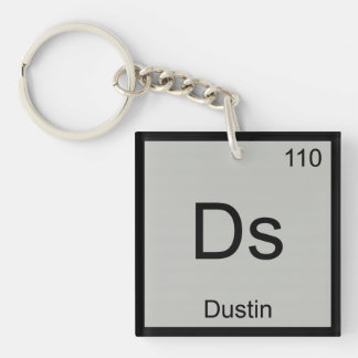 Dustin Name Chemistry Element Periodic Table Single-Sided Square Acrylic Keychain