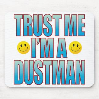 Dustman Trust Me Life B Mouse Pad