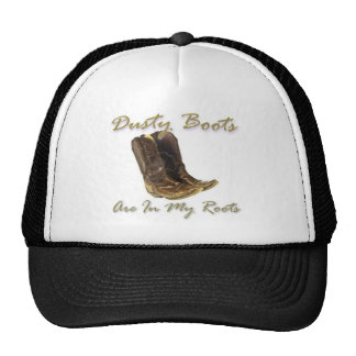 Dusty Boots Are In My Roots.jpg Trucker Hat