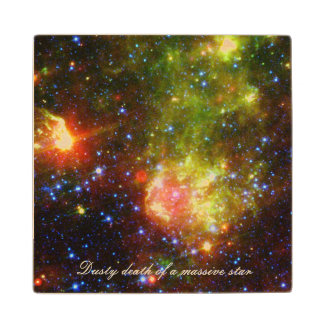 Dusty death of massive star NASA Wooden Coaster