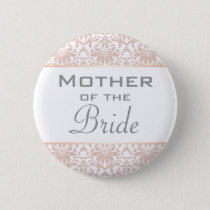 Dusty Pink Chandelier Damask Mother of the Bride Button