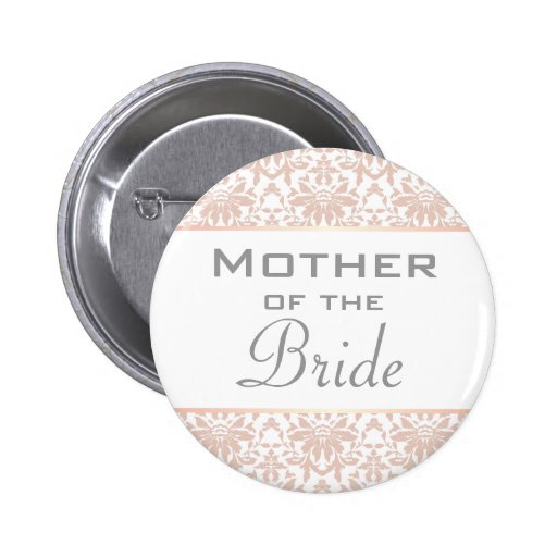 Dusty Pink Chandelier Damask Mother of the Bride Pinback Button