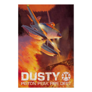 Dusty - Piston Peak Fire Dept Poster