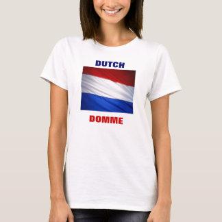 DUTCH DOMME T-Shirt