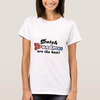 Dutch Grandmas T-Shirt