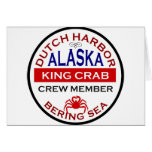 Dutch Harbor Alaskan King Crab Crew Member Greeting Card