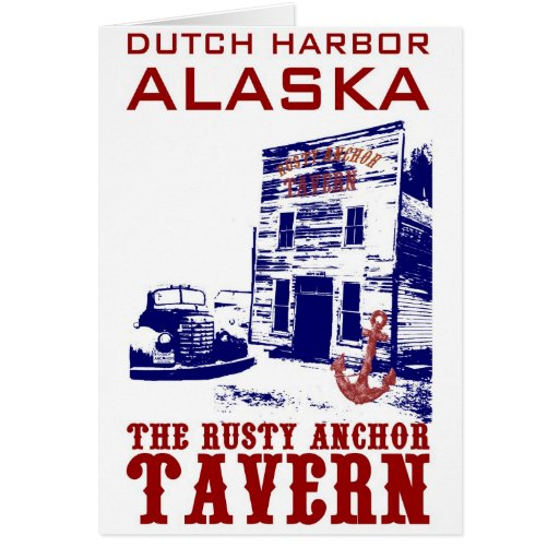 Dutch Harbor Rusty Anchor Tavern Card