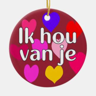 Dutch - I love you Ceramic Ornament