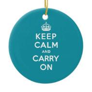 Dutch Teal Keep Calm and Carry On Ornament