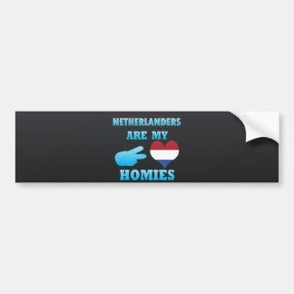 Dutchs are my Homies Bumper Sticker