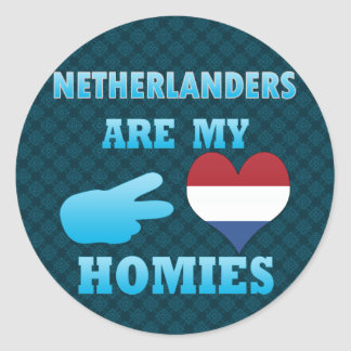 Dutchs are my Homies Round Stickers