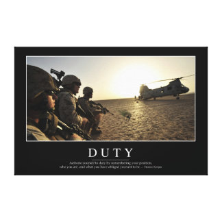 Duty: Inspirational Quote 1 Canvas Print