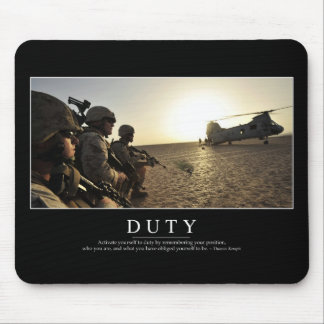 Duty: Inspirational Quote 1 Mouse Pad