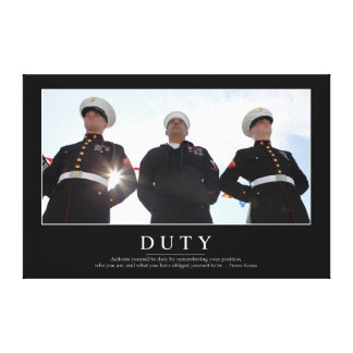 Duty: Inspirational Quote 2 Canvas Print