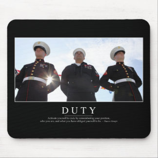 Duty: Inspirational Quote 2 Mouse Pad