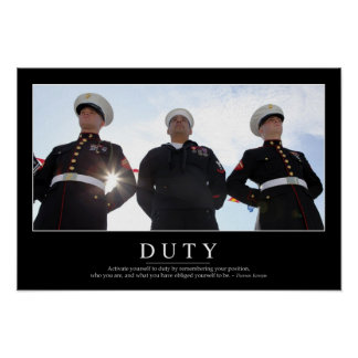Duty: Inspirational Quote 2 Poster
