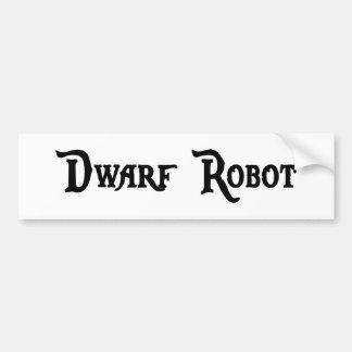 Dwarf Robot Bumper Sticker