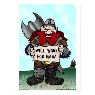 Dwarf: Will Work for Mana Postcard