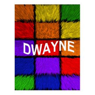 DWAYNE POSTCARD