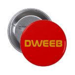 """""""Dweeb"""" Button"""