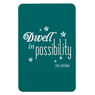 Dwell in Possibility Magnet