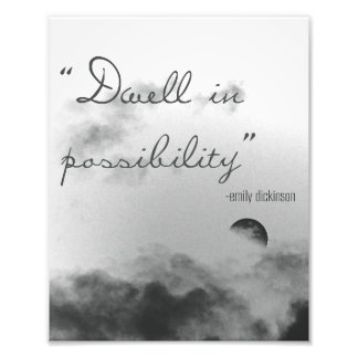 Dwell In Possibility Art Photo