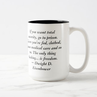 Dwight Eisenhower Freedom Quote Two-Tone Coffee Mug