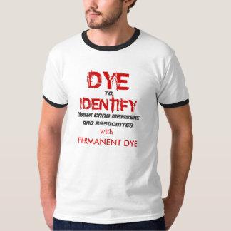 DYE to IDENTIFY  short sleeved T shirt