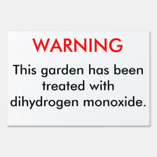 Dyhydrogen Monoxide Sign