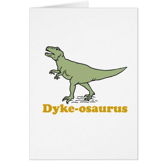 Dyke-osaurus Card