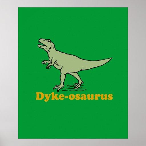 Dyke-osaurus Posters