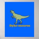 Dyke-osaurus Print