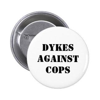 Dykes against Cops Pinback Button